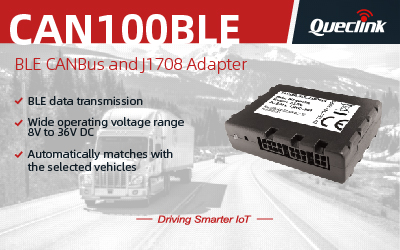 Queclink's CAN100 BLE Transmits CANBus Data via BLE Wireless Connectivity