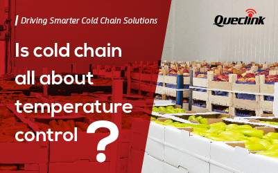 Is Cold Chain All about Temperature Control?
