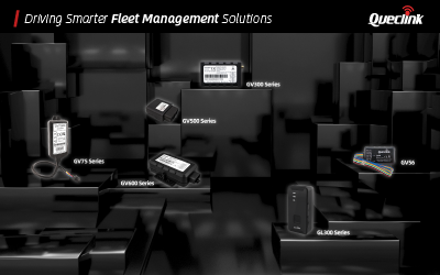 Queclink's Wide Variety of Fleet Management Products and Solutions